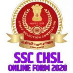 SSC CHSL Online Form 2020 Last Date, How To Apply SSC CHSL Online Form 2020