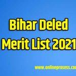Bihar Deled Merit List 2021 - Bihar Deled Result 2020