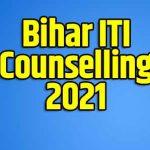 Bihar ITI Counselling 2021